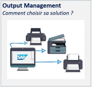 choisir-sa-solution-output-management-300x284 Remplacer ma solution de gestion des impressions SAP ?